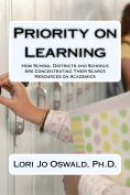 priority on learning